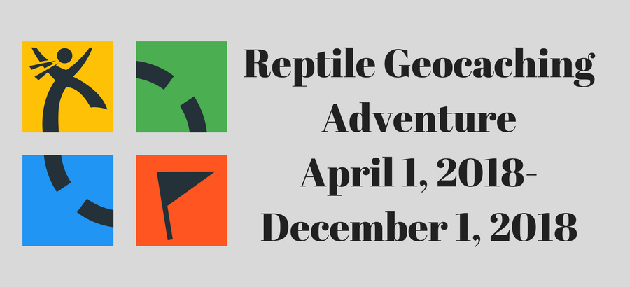 Reptile-Geocaching-AdventureApril-1-2018-December-1-2018