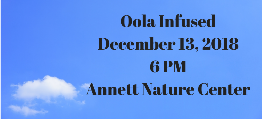 Oola-InfusedDecember-131PMAnnett-Nature-Center-1