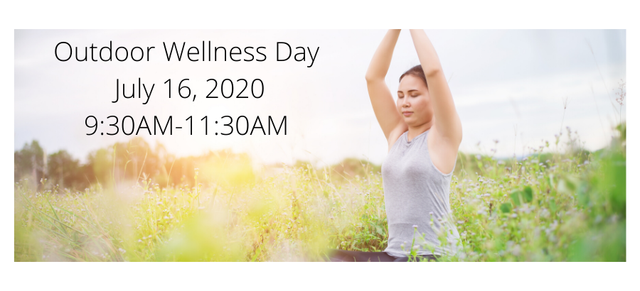 Outdoor-Wellness-Day-July-16-2020-9AM-11AM